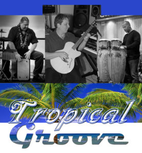 Tropical Groove Trio